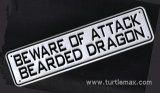 """Beware of Attack Bearded Dragon"" Sign"