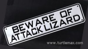 """Beware of Attack Lizard"" Sign"